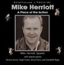 A Piece of the Action - Mike Herriott Quartet